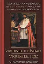 Virtues of the Indian/Virtudes del Indio