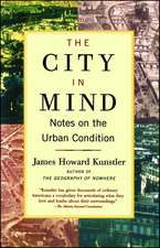 The City in Mind: Notes on the Urban Condition