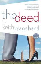 The Deed: A Novel