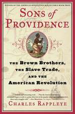 Sons of Providence:  The Brown Brothers, the Slave Trade, and the American Revolution