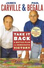 Take It Back: A Battle Plan for Democratic Victory