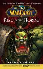 World of Warcraft, Rise of the Horde