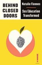 Behind Closed Doors: Sex Education Transformed