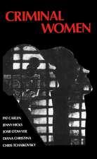 Criminal Women: Some Autobiographical Accounts