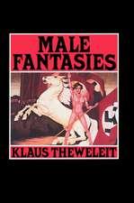 Male Fantasies, Volume 1: Women, Floods, Bodies, History