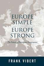 Europe Simple, Europe Strong: The Future of European Governance