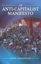 An Anti–Capitalist Manifesto