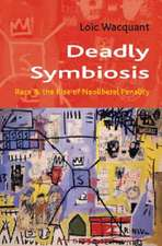Deadly Symbiosis