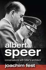 Albert Speer: Conversations with Hitler′s Architect