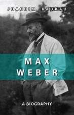 Max Weber: A Biography