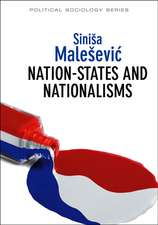 Nation–States and Nationalisms: Organization, Ideology and Solidarity