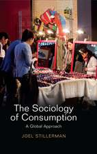 The Sociology of Consumption: A Global Approach