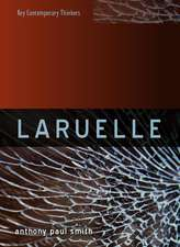 Laruelle: A Stranger Thought