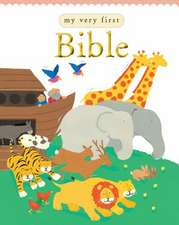 Rock, L: My Very First Bible