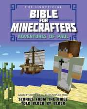 Romines, G: The Unofficial Bible for Minecrafters: Adventure