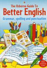 Gee, R: The Usborne Guide to Better English With Internet Li