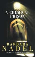 A Chemical Prison (Inspector Ikmen Mystery 2)