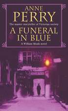 Perry, A: A Funeral in Blue (William Monk Mystery, Book 12)