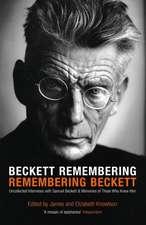 Beckett Remembering: Remembering Beckett