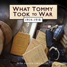 Doyle, P: What Tommy Took to War