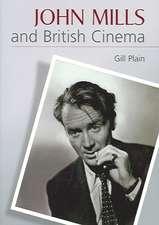 John Mills and British Cinema