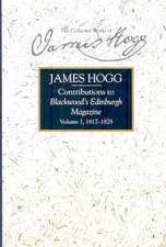 Contributions to Blackwood's Edinburgh Magazine:  Volume 1, 1817-1828