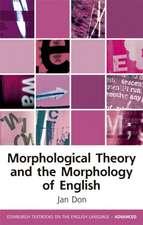 Morphological Theory and the Morphology of English