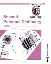 Nelson Spelling New Edition - Second Personal Dictionary (x10)