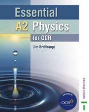 Essential A2 Physics for OCR Student Book