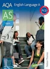 AQA English Language A AS 2nd Edition