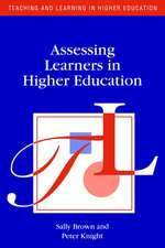 Assessing Learners in Higher Education