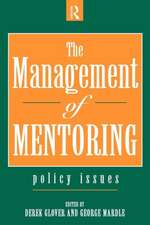 The Management of Mentoring:  Policy Issues