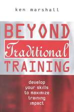Beyond Traditional Training