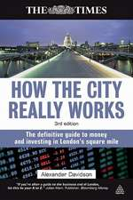 How the City Really Works