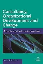 Consultancy, Organizational Development and Change