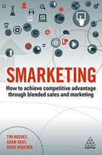 Smarketing: How to Achieve Competitive Advantage Through Blended Sales and Marketing