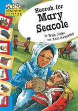 Cooke, T: Hopscotch: Histories: Hoorah for Mary Seacole