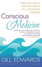 Conscious Medicine