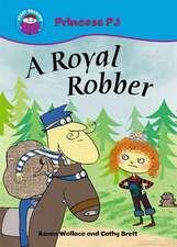 Start Reading: Princess PJ: A Royal Robber