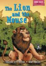 Eric Denton, S: Short Tales Fables: The Lion and the Mouse
