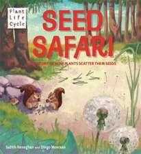 Heneghan, J: Plant Life: Seed Safari