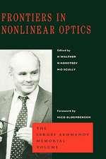 Frontiers in Nonlinear Optics, the Sergei Akhmanov Memorial Volume