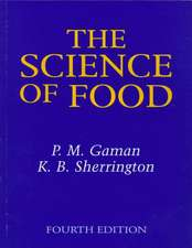 Science of Food:  Theory and Practice