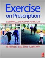 Exercise on Prescription: Activity for Cardiovascular Health