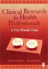 Clinical Research for Health Professionals: A User-Friendly Guide