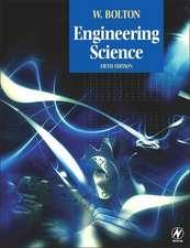 Bolton, W: Engineering Science