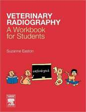 Veterinary Radiography: A Workbook for Students