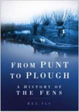 Sly, R: From Punt to Plough