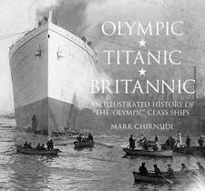 Olympic, Titanic, Britannic
