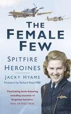 Hyams, J:  The Female Few